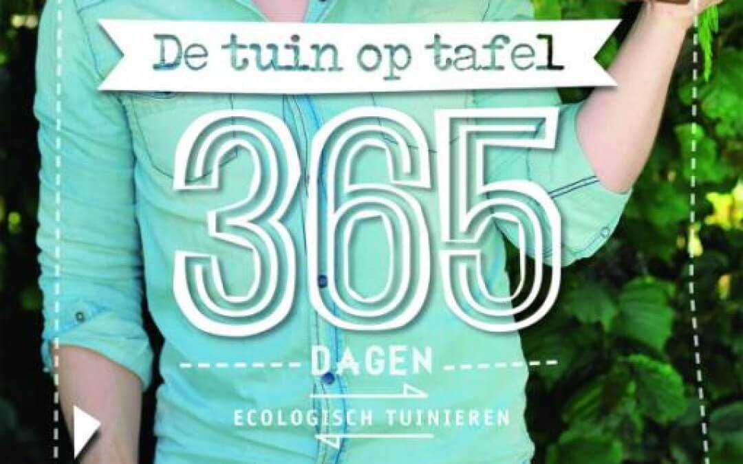 De tuin op tafel: 365 dagen ecologisch tuinieren