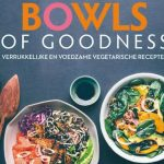 Kookboek recensie: Bowls of Goodness