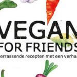 Kookboek recensie: Vegan for friends