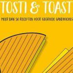 Kookboek recensie: Tosti & Toast