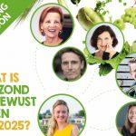 Wat is gezond en bewust eten in 2025?
