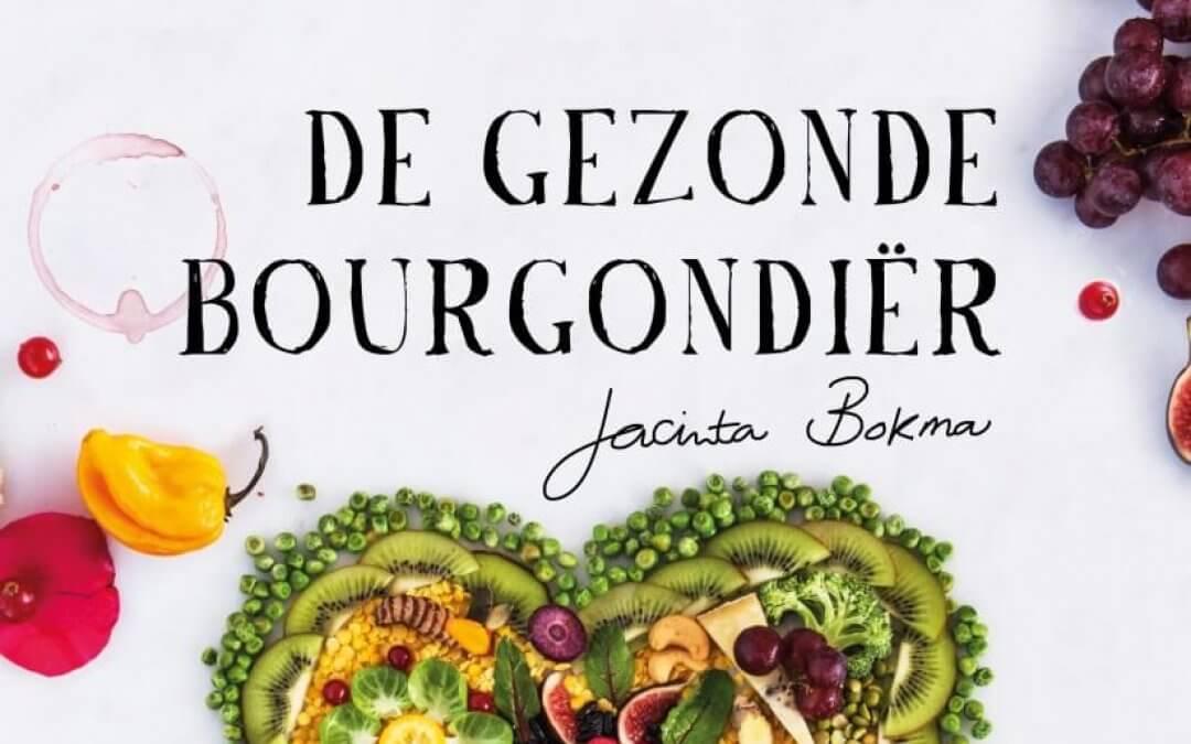 Kookboek: De Gezonde Bourgondiër van Jacinta Bokma