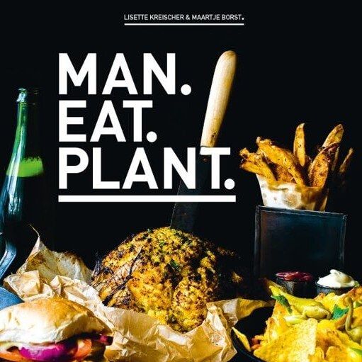 Kookboek: Man.Eat.Plant. van Lisette Kreischer & Maartje Borst