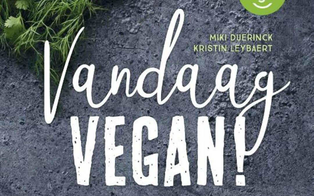 Kookboekrecensie vandaag vegan miki duerinck en kristen for Vegan kookboek
