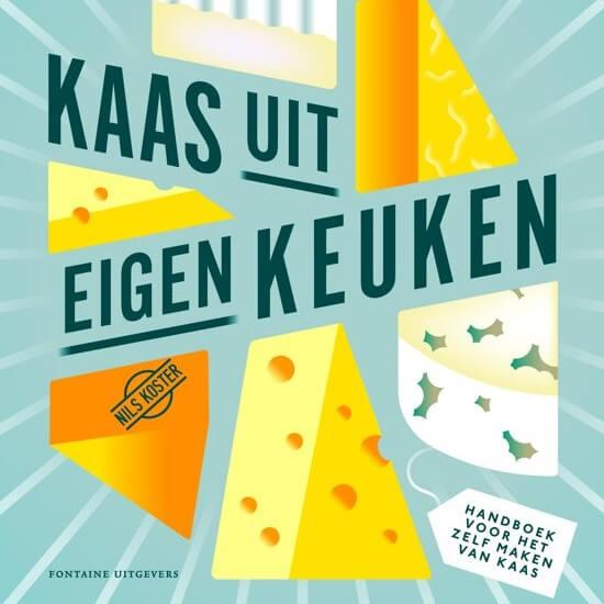 Kookboek: Kaas uit eigen keuken