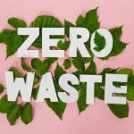 Zero waste: wat is het en hoe begin je eraan?