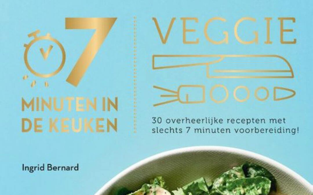 Kookboek: 7 minuten in de keuken VEGGIE