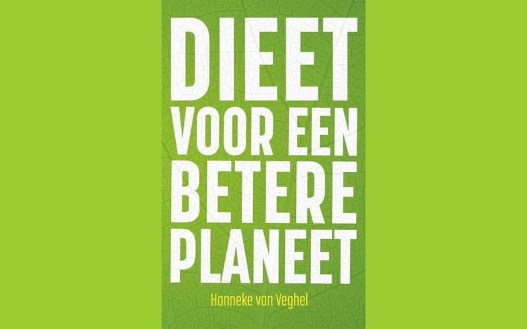 Boek review: Dieet voor een betere planeet van Hanneke van Veghel